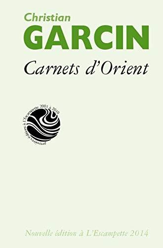 9782356080660: Carnets d'Orient : Chine, Inde, Himalaya, Sibérie, Mongolie, Japon