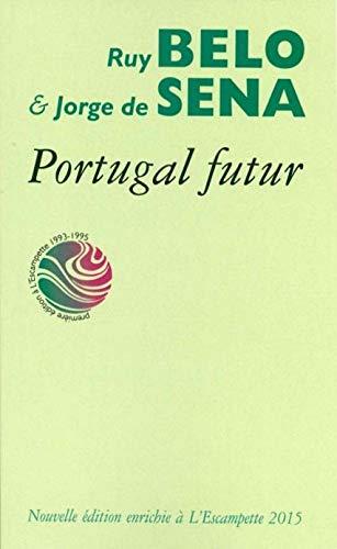 PORTUGAL FUTUR: BELO R/DE SENA J