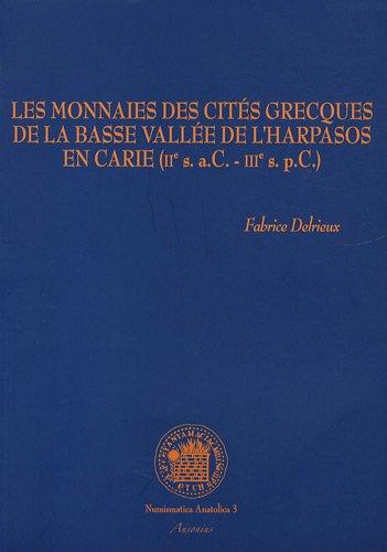Les monnaies des cités grecques de la: Delrieux ( Fabrice