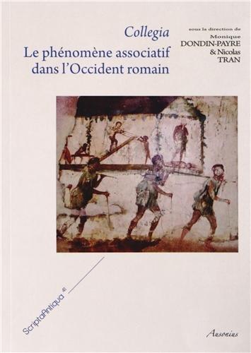 9782356130679: Collegia : Le phénomène associatif dans l'Occident romain