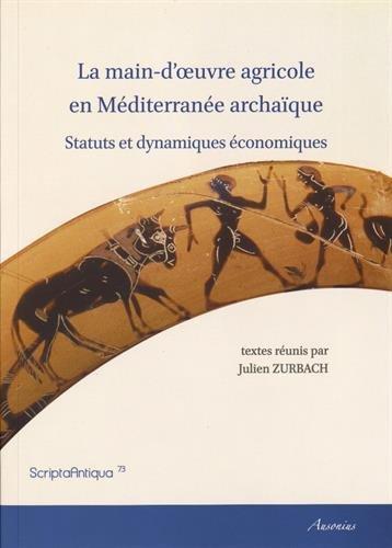 9782356130839: La main-d'oeuvre agricole en Méditerranée archaïque : Statuts et dynamiques économiques