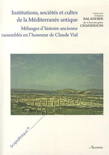Institutions, sociétés et cultes de la Méditerranée antique : Mé...