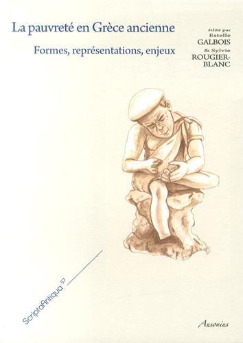 9782356130983: La pauvreté en Grèce ancienne : Formes, représentations, enjeux