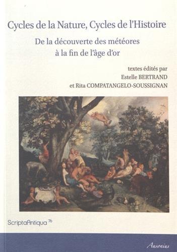 Cycles de la Nature, Cycles de l'Histoire : De la découverte des météores...