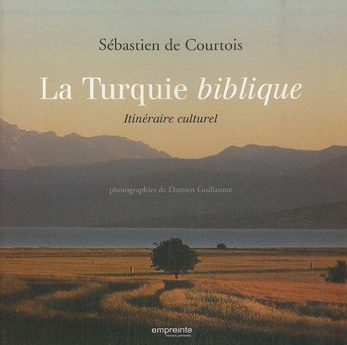 9782356140326: La Turquie biblique (French Edition)