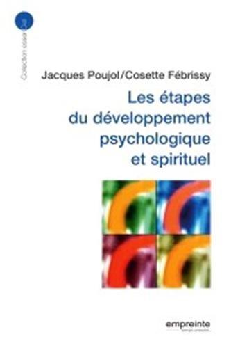 Les étapes du développement psychologique et spirituel: Jacques Poujol