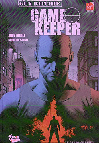 9782356160034: Game Keeper, Tome 1 : Le garde-chasse