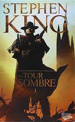 9782356160041: La Tour Sombre. Tome 1.
