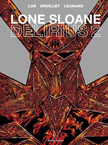 9782356260246: Lone Sloane, Tome 2 : Delirius 2