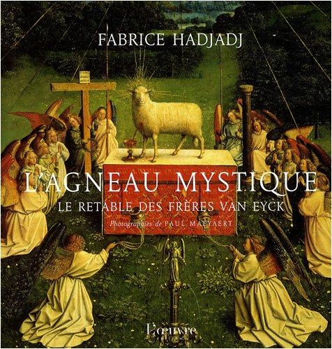 9782356310200: L'agneau mystique : Le retable des frères Van Eyck