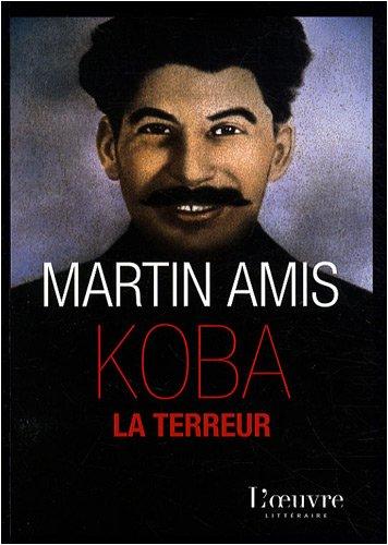 """Koba la terreur. Les """"vingt million"""" et le rire. Traduit de l'anglais par Fré..."""