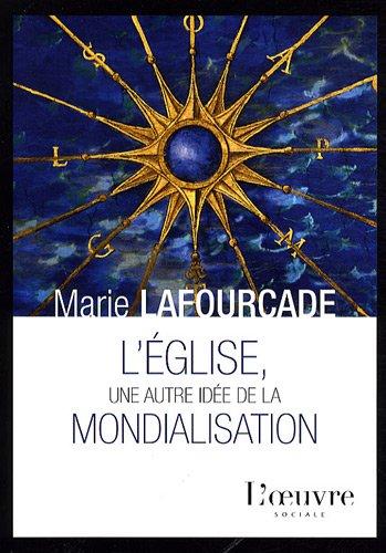 9782356310286: L'Eglise, une autre idee de la mondialisation (French Edition)