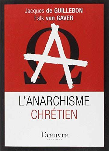 9782356310613: L'anarchisme chrétien