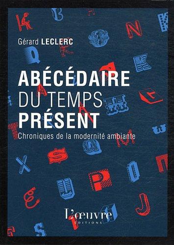 9782356310927: Abécédaire du temps présent (French Edition)