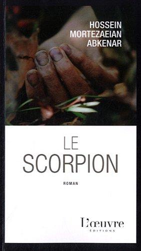 Le scorpion: Mortezaeian Abkenar, Hossein