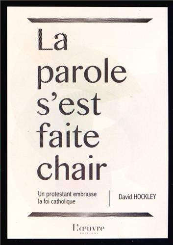 9782356311696: La parole s'est faite chair (French Edition)