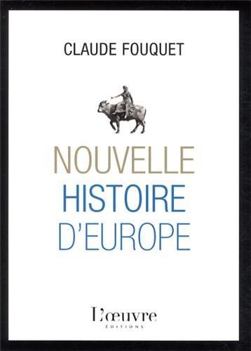 9782356311849: Une nouvelle histoire de l'Europe