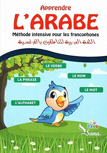 Apprendre l?Arabe : Méthode intensive pour les: COLLECTIF