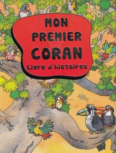 9782356351098: Mon Premier Coran, Livre d'histoire pour Enfants