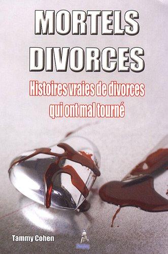 9782356360601: Mortels divorces (French Edition)