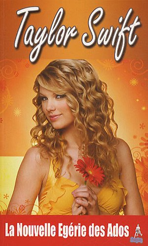 9782356360885: Taylor Swift (French Edition)