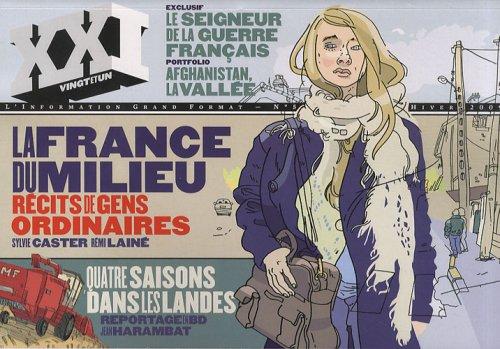 XXI N° 5, HIVER 2009 : La: Laurent Beccaria; Patrick
