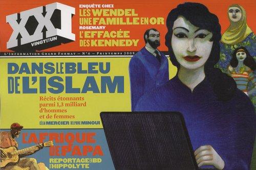9782356380104: XXI, N° 6, Printemps 2009 (French Edition)