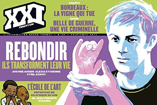 XXI NO.26 : REBONDIR, ILS TRANSFORMENT LEUR VIE: COLLECTIF