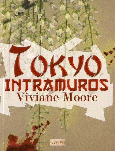 Tokyo intramuros: Viviane Moore