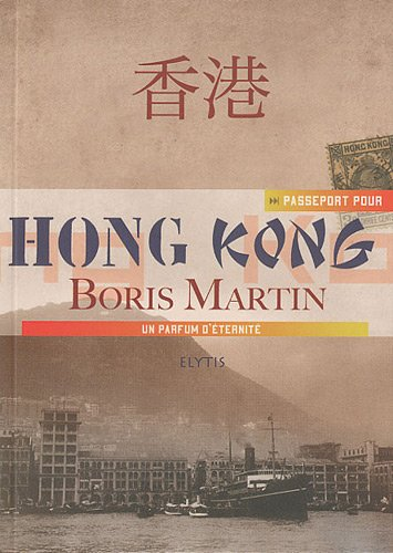 9782356390417: Passeport pour Hong-Kong (French Edition)