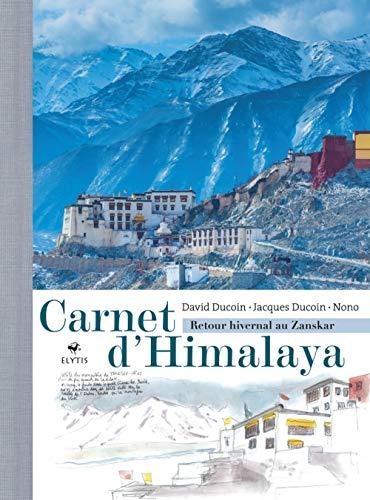 9782356392992: Carnet d'Himalaya : Retour hivernal au Zanskar