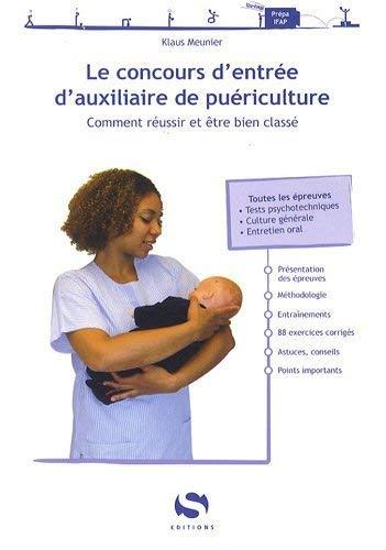 9782356400130: Le concours d'entree d'auxiliaire de puericulture (French Edition)