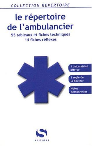 9782356400147: Le r�pertoire de l'ambulancier