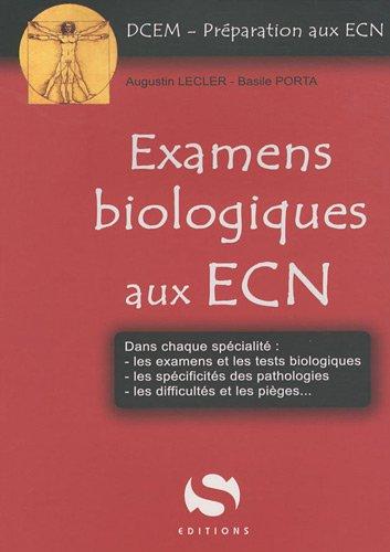 9782356400437: Examens biologiques aux ECN