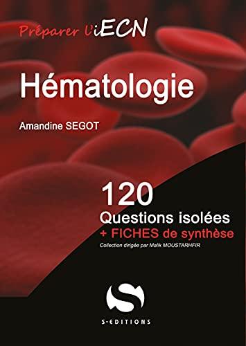 9782356401328: HEMATHOLOGIE 120 QUESTIONS ISOLEES