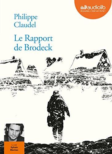 9782356410177: Le rapport de Brodeck - Prix Goncourt des Lycéens 2007
