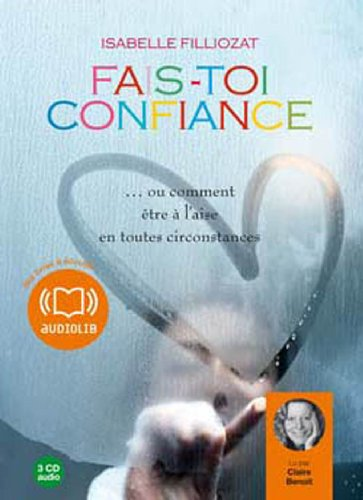 9782356410528: Fais-toi confiance (z) - Audio livre 3 CD audio