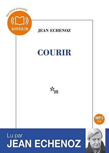 COURIR 1CD/MP3: ECHENOZ JEAN