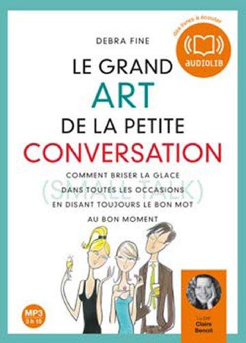 9782356410665: Le Grand Art de la Petite Conversation (French Edition)