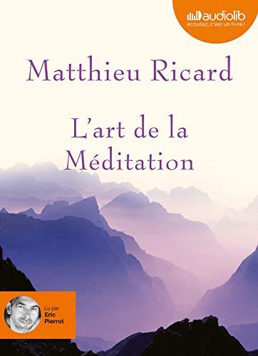 9782356410801: L'Art de la Méditation (French Edition)