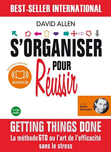 S'Organiser pour Réussir - David Allen