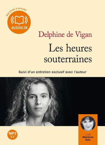 9782356412126: Les heures souterraines (French Edition)