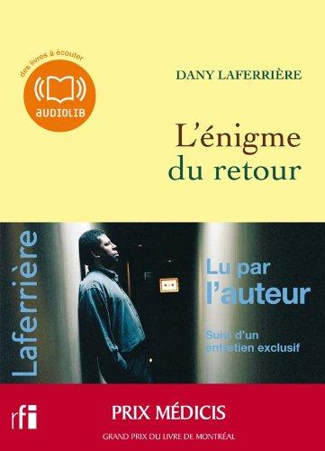 L'énigme du retour (op) - Audio livre 1CD MP3 - 478 Mo: Dany Laferrière