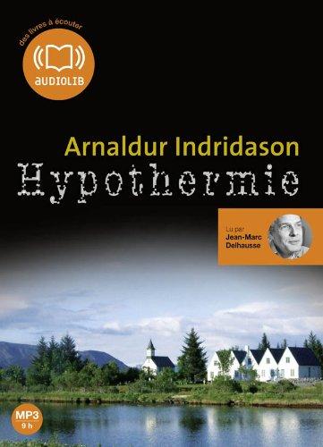 HYPOTHERMIE: INDRIDASON ARNALDUR
