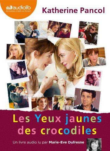 9782356412676: Les yeux jaunes des crocodiles: Livre audio 2 CD MP3 (French Edition)