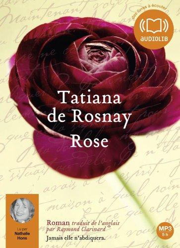 9782356412799: Rose: Livre audio 1 CD MP3 - 540 Mo (Littérature)