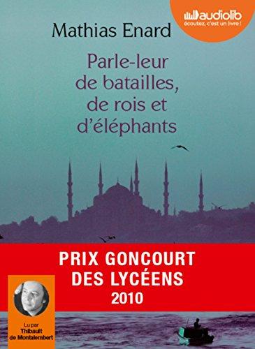 9782356412881: Parle-leur de batailles de rois et d'elephant (French Edition)