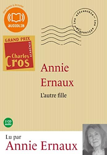 L'autre fille: Livre audio - 2CD Audio: Annie Ernaux