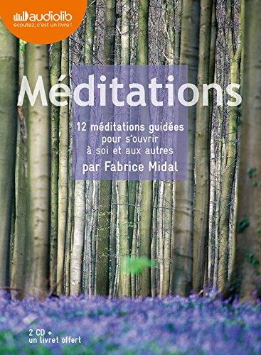 MÃ ditations - 12 MÃ ditations Guidees pour S'Ouvrir a Soi et aux Autres (French Edition): ...