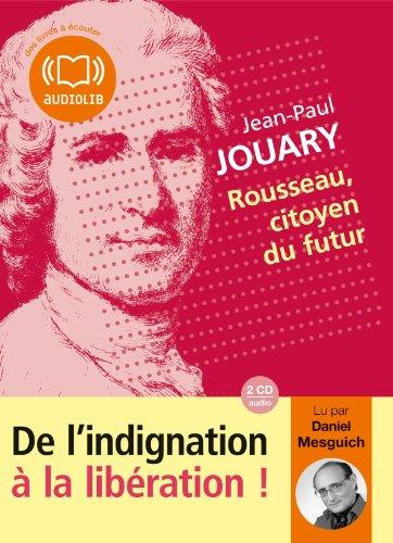 9782356414120: Rousseau, citoyen du futur: Livre audio 2 CD AUDIO - 2 h (op)